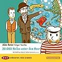 20.000 Meilen unter dem Meer: Ein Hörspiel für Kinder Hörspiel von Jules Verne Gesprochen von: Matthias Habich, Stefan Kaminski