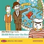 20.000 Meilen unter dem Meer: Ein Hörspiel für Kinder | Jules Verne
