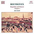 Beethoven: Bagatelles And Dances, Vol. 1