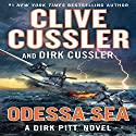 Odessa Sea: Dirk Pitt, Book 24 Audiobook by Clive Cussler Narrated by To Be Announced