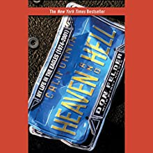Heaven and Hell: My Life in the Eagles (1974-2001) Audiobook by Don Felder, Wendy Holden Narrated by Dennis Holland
