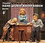 Theater Hans Wurst Nachfahren: Puppen...