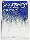 img - for Counseling: A Guide to Helping Others (Volume 2) book / textbook / text book