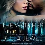 The Watcher | Bella Jewel