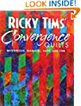 Ricky Tims' Convergence Quilts: Myste...