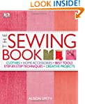 The Sewing Book: An Encyclopedic Reso...
