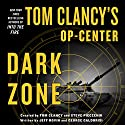 Tom Clancy's Op-Center: Dark Zone Audiobook by Tom Clancy, Steve Pieczenik, Jeff Rovin, George Galdorisi Narrated by Henry Leyva