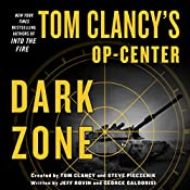 Tom Clancy's Op-Center: Dark Zone | Tom Clancy, Steve Pieczenik, Jeff Rovin, George Galdorisi