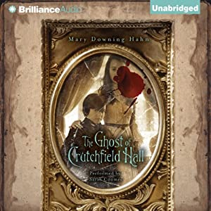 The Ghost of Crutchfield Hall | [Mary Downing Hahn]