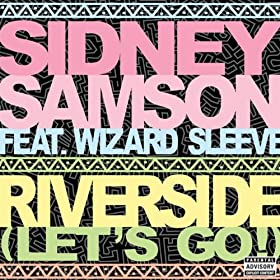 Riverside (Lets Go!) (Dirty Edit) [Explicit]