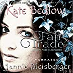 Darcy and Elizabeth: Fair Trade: A Pride and Prejudice Variation | Kate Bedlow