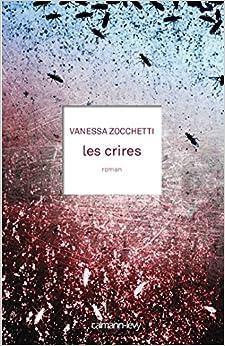 Les Crires de Vanessa Zocchetti