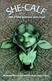 She-Calf and Other Quechua Folk Tales (English and Spanish Edition)