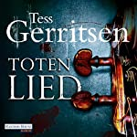Totenlied   Tess Gerritsen