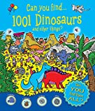 img - for Can You Find 1001 Dinosaurs and Other Things? (Who's Hiding?) book / textbook / text book