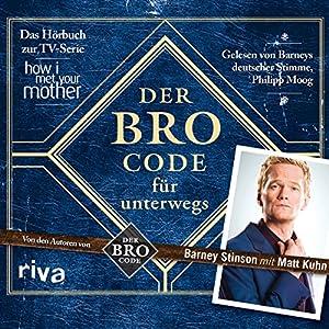 Der Bro Code für unterwegs Hörbuch