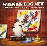 Wiener Dog Art: A Far Side Collection (0751509876) by Larson, Gary