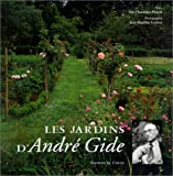 img - for Les jardins d'Andre Gide (French Edition) book / textbook / text book