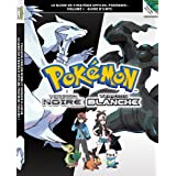 Pokémon Version Noire et Pokémon Version Blanche Volume 1 - Le guide de stratégie officiel Pokémon : Guide d'Unys...