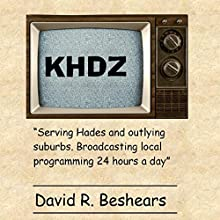 KHDZ (       UNABRIDGED) by David R. Beshears Narrated by Michael T. Bradley