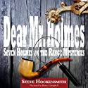 Dear Mr. Holmes: Seven Holmes on the Range Mysteries Audiobook by Steve Hockensmith Narrated by Barry Campbell