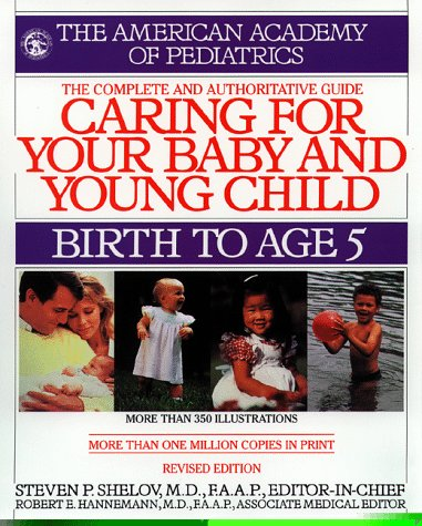 Caring For Your Baby And Young Child : Birth To Age 5 back-76822