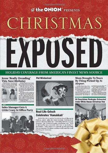 The Onion Presents: Chrismas Exposed (Onion Ad Nauseam)