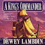 A King's Commander   Dewey Lambdin