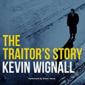 The Traitor's Story | [Kevin Wignall]