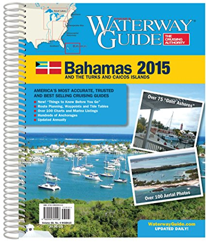 Waterway Guide Bahamas 2015 (Dozier's Waterway Guide. Bahamas)