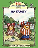img - for My Family (Big Little Critter) book / textbook / text book
