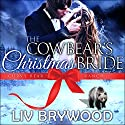 The Cowbear's Christmas Bride: Christmas Paranormal Romance: Curvy Bear Ranch, Book 4 Audiobook by Liv Brywood Narrated by Beth Roeg