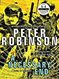 A Necessary End (Inspector Banks) Peter Robinson