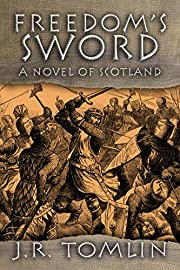 Freedom's Sword: Stand-Alone Prequel to The Black Douglas Trilogy