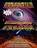 img - for Secrets Of Death Valley: Mysteries And Haunts Of The Mojave Desert (Includes Full Text of I Rode In A Flying Saucer) book / textbook / text book