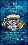 The Appleton Case (A Markham Sisters...