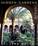 img - for Hidden Gardens of Spain book / textbook / text book