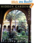 Hidden Gardens of Spain