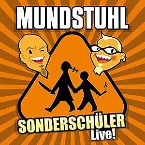 Sonderschüler Live! Hörspiel
