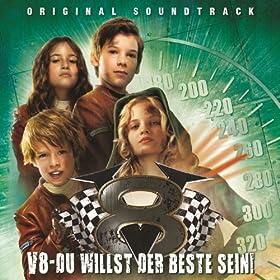V8 - Du willst der Beste sein (Original Motion Picture Soundtrack)
