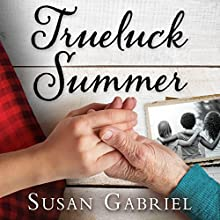 Trueluck Summer: A Lowcountry Novel Audiobook by Susan Gabriel Narrated by Holly Adams
