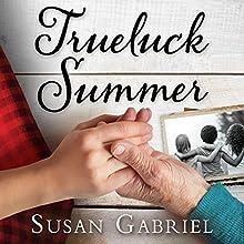 Trueluck Summer: A Lowcountry Novel | Livre audio Auteur(s) : Susan Gabriel Narrateur(s) : Holly Adams