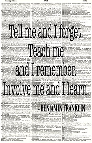 Benjamin Franklin Quote - Tell Me and I Forget - Upcycled Dictionary Art - Wall Print - Poster - UNFRAMED