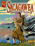 img - for Sacagawea: Journey into the West (Graphic Biographies) book / textbook / text book