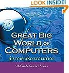 Great Big World of Computers - Histor...