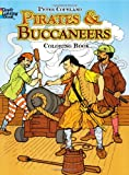 Pirates & Buccaneers Coloring Book (Dover History Coloring Book) (0486233936) by Copeland, Peter F.