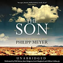 The Son | Livre audio Auteur(s) : Philipp Meyer Narrateur(s) : Will Patton, Kate Mulgrew, Scott Shepherd, Clifton Collins, Jr.