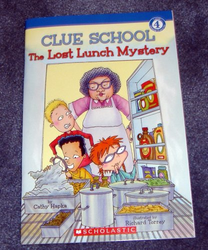 The Lost Lunch Mystery (Clue School:Level 4-Second Grade and Up), Cathy Hapka