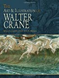 The Art & Illustration of Walter Crane (Dover Fine Art, History of Art) (0486475867) by Crane, Walter