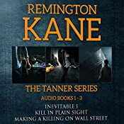 The TANNER Series, Book 1-3 | Remington Kane